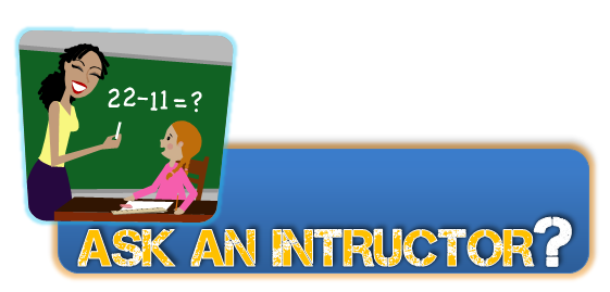 ask an instructor